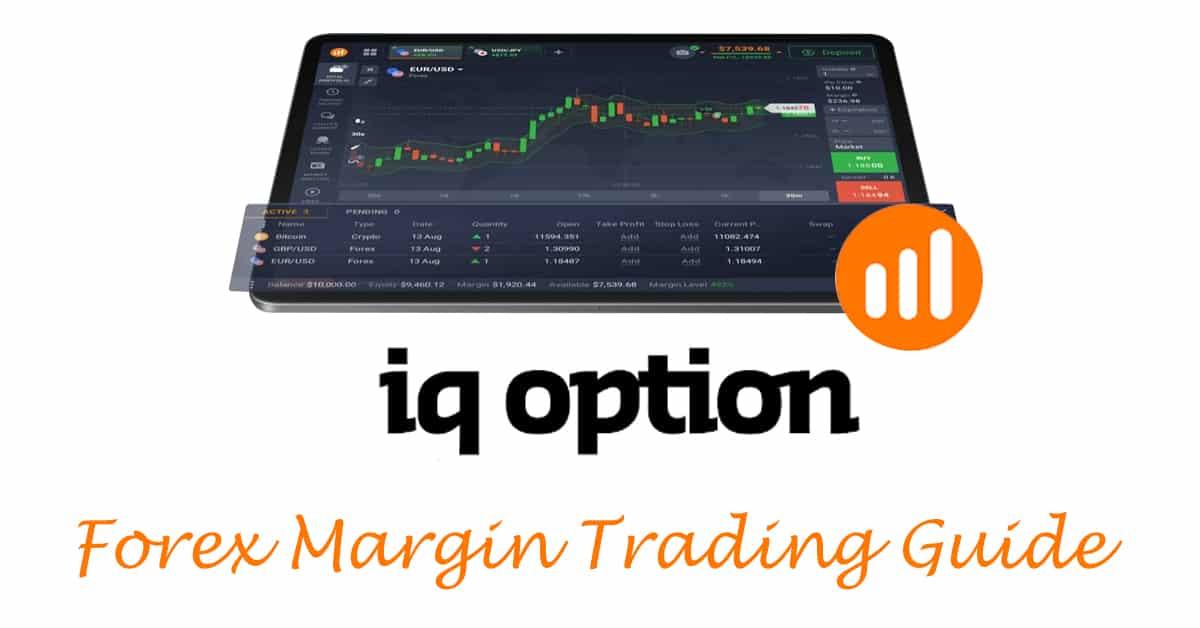 iq option forex margin guide capa